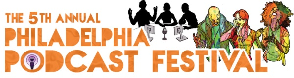 Philadelphia Podcast Festival