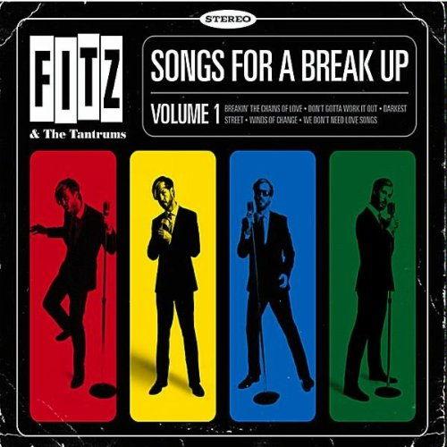 Fitz and the Tantrums Songs For A Breakup