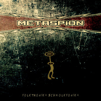 Metaspion's Folktronika Schmolkfonika